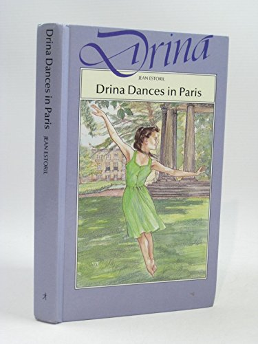 9780750000277: Drina Dances in Paris HB