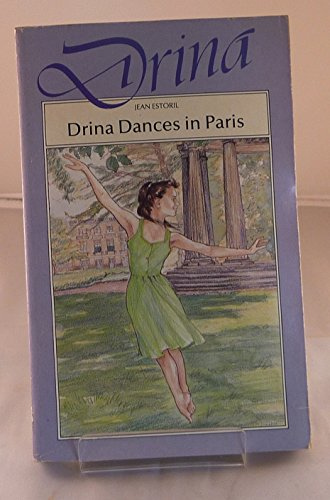 9780750000338: Drina Dances in Paris (Simon & Schuster young books)