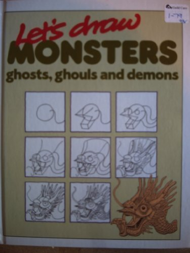 Monsters, Ghosts, Ghouls and Demons (Let's Draw) (0750002298) by Bruce Robertson; Susan Pinkus