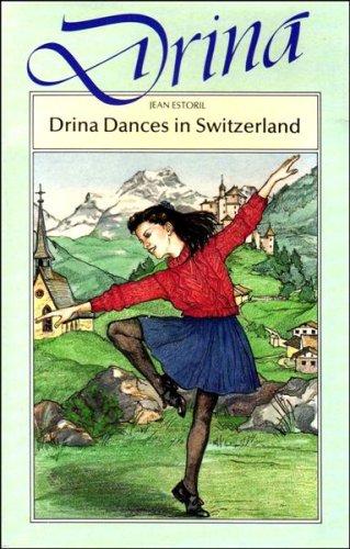 9780750002448: Drina Dancers in Switzerland (Simon & Schuster young books)