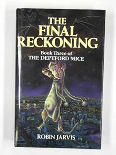 9780750002714: The Final Reckoning (Deptford Mice)