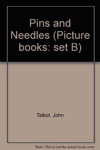 9780750003773: Pins and Needles (Picture books: set B)