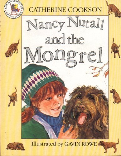 9780750003940: Nancy Nutall and the Mongrel (Picture books: set E)