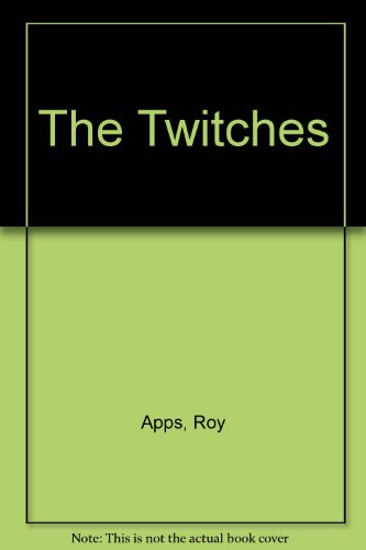The Twitches (9780750003957) by Roy Apps