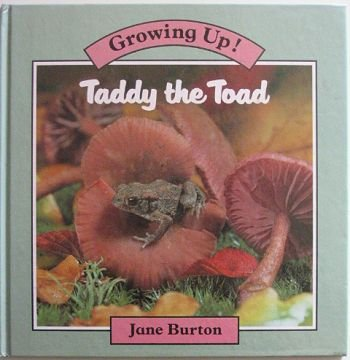 9780750004275: Taddy the Toad (Growing Up)