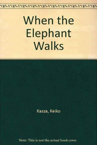 9780750004541: When the Elephant Walks