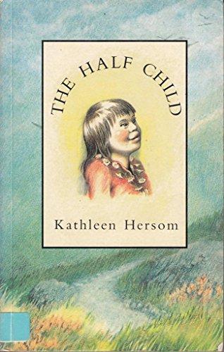 9780750004565: The Half Child (Simon & Schuster Young Books)