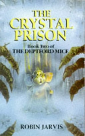 9780750005746: The Crystal Prison (Deptford Mice)