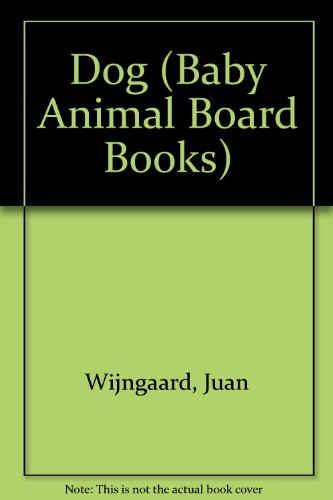 9780750005890: Baby Animal Board Book Dog