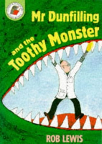 9780750006002: Mr Dunfilling and The Toothy Monster (Red Storybooks)