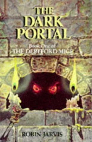 The Dark Portal : Book One of the Deptford Mice