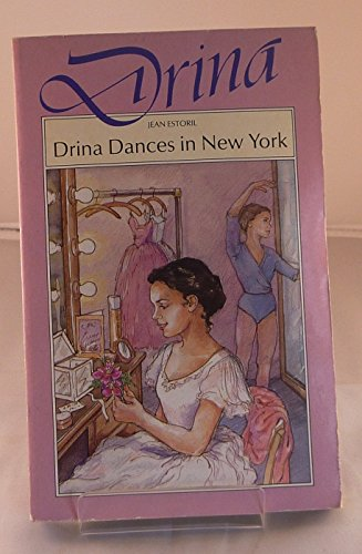9780750006965: Drina Dances in New York
