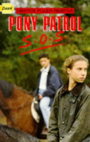 9780750008082: Pony Patrol Sos