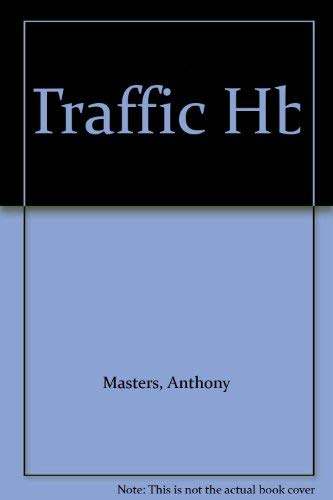 Traffic Hb (0750008156) by Masters, Anthony