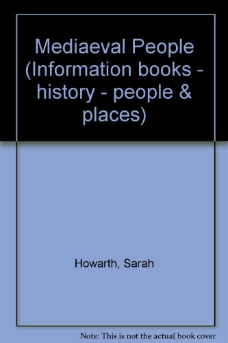 9780750008792: Medieval People (People and Places) (Information Books - History - People & Places)