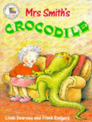 9780750008846: Pb Mrs Smith'S Crocodile (Picture Books)