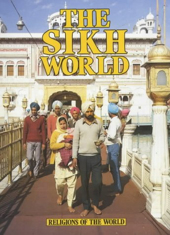 9780750011921: Pb Sikh World (Religions Of World) (Religions of the World)