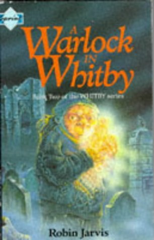 A Warlock in Whitby (Whitby series) (075001203X) by Jarvis, Robin