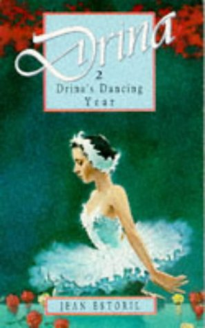 9780750012614: Drina'S Dancing Year