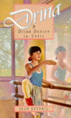 9780750012621: Drina Dances In Exile (Drina Books)