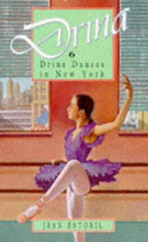9780750012652: Drina Dances in New York (Drina Books)