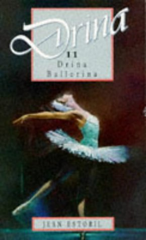 9780750012706: Drina The Ballerina (Drina Books)
