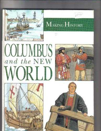 9780750013512: Columbus And The New World (Making History)