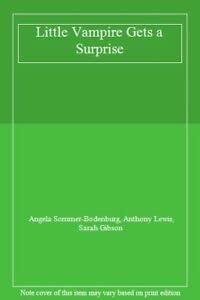 9780750014052: Little Vampire Gets A Surprise
