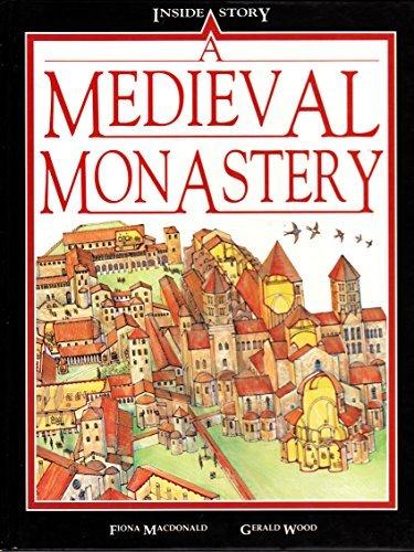 A Medieval Monastery: MacDonald, Fiona