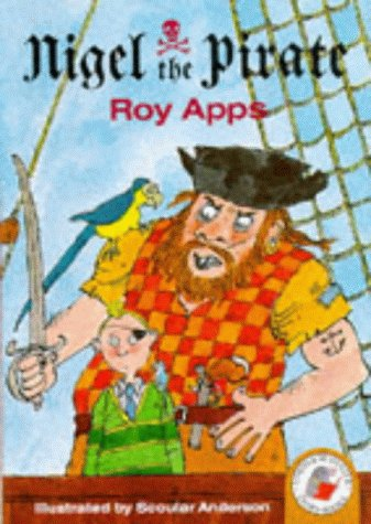 Red Storybooks: Nigel The Pirate: Apps, Roy