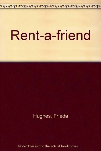 9780750014793: Rent A Friend (Storybooks)