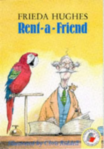 9780750014809: Rent-a-friend (Red Storybook)