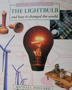 9780750015158: The Light Bulb (History & Invention)