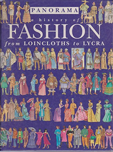 9780750015882: A History Of: Fashion: From Loincloths To Lycra