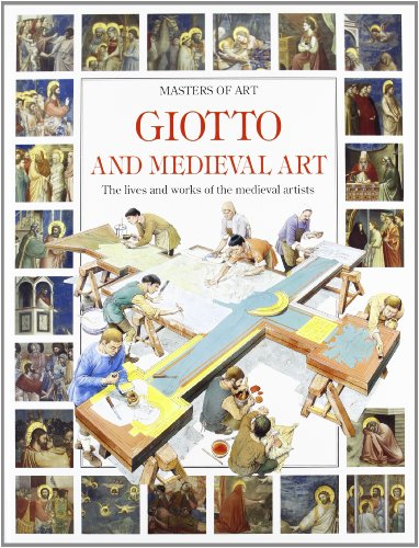 9780750016773: Giotto and Medieval Art (Masters of Art)
