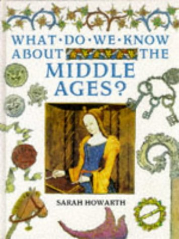 9780750017299: Middle Ages (What Do We Know About?)