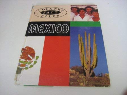 9780750017725: Mexico (Country Fact Files)