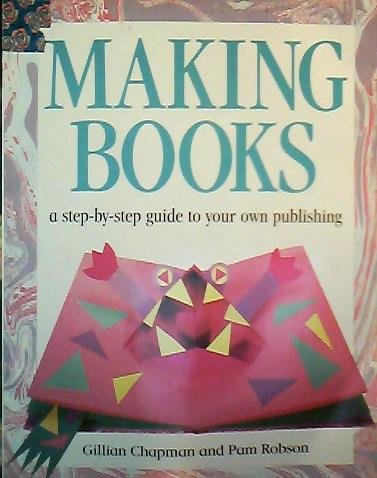 9780750018029: Pb Making Books (Project Books)rm) (Information Books - Project Books)