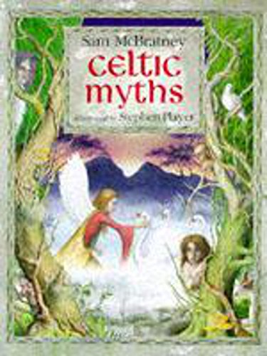 Celtic Myths (0750018135) by Sam McBratney