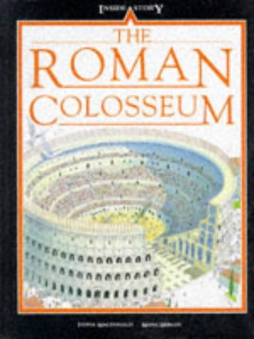 9780750019392: The Roman Colosseum (Inside Story)