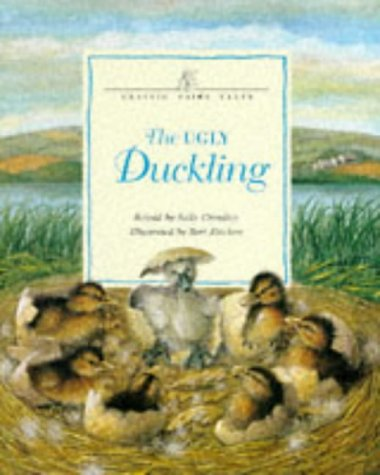 9780750019989: Classic Fairy Tales: The Ugly Duckling