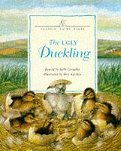 The Ugly Duckling (Classic Fairy Tales): Sally Grindley
