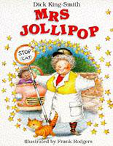 Mrs. Jollipop (Picture Books): King-Smith, Dick
