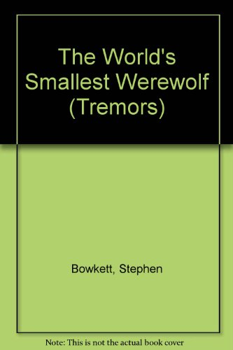 9780750021739: The World's Smallest Werewolf (Shivery Storybooks)