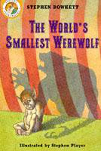 9780750021746: The World's Smallest Werewolf (Shivery Storybooks)