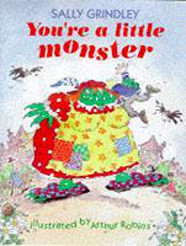 9780750023658: You're A Little Monster (Picture Book)