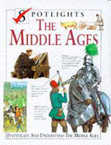 9780750024297: The Middle Ages (Spotlights)