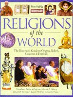 9780750024686: Religions Of The World: Religions Of The World: An Illustrated Guide to Origins, Beliefs, Traditions and Festivals