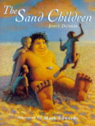 The Sand Children (Picture Books) (0750024763) by Dunbar, Joyce