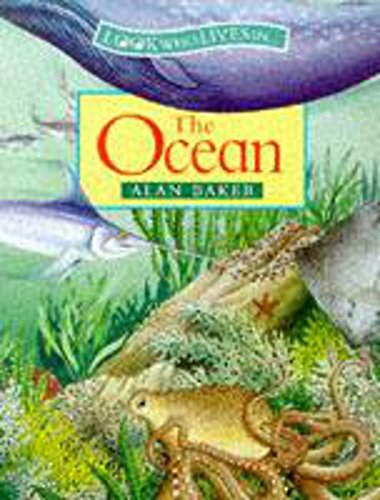 9780750024914: The Ocean (Look Who Lives In)